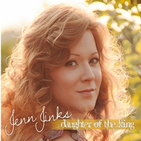 Jenn Jinks | Daughter of the King