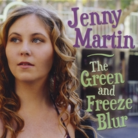 Jenny Martin | The Green And Freeze Blur