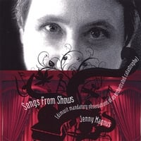 Jenny Magnus | Songs From Shows (Dimwit Mandatory Observations of An Orchestrated Catastrophe)