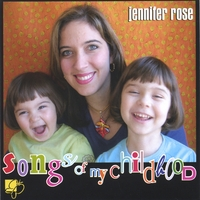 Jennifer Rose | Songs of My Childhood
