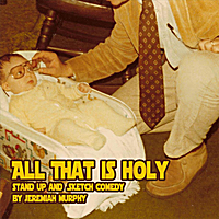 Jeremiah Murphy | All That Is Holy