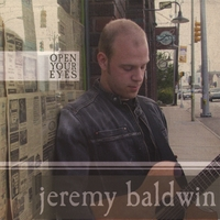 Jeremy Baldwin | Open Your Eyes
