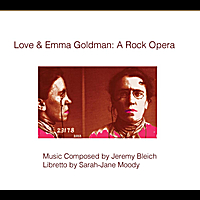 "Original ""Love & Emma Goldman"" Cast and Band 