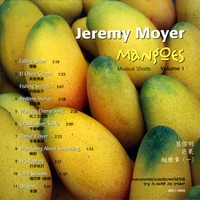 Jeremy Moyer | Mangoes, Musical Shorts, Vol. 1