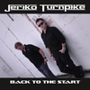 Jeriko Turnpike: Back To The Start