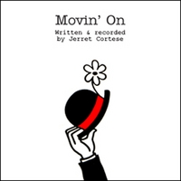 Jerret Cortese | Movin' On