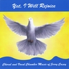Various Artists: Yet I Will Rejoice