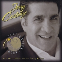 Jerry Costanzo with Andy Farber & His Swing Mavens | Destination Moon