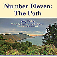 Jerry Gerber | Number Eleven:  The Path