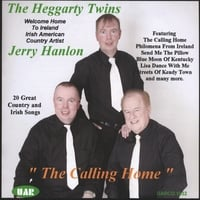 Jerry Hanlon and The Heggarty Twins | The Calling Home