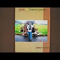 Jerry Harris | Live in Tokyo Japan