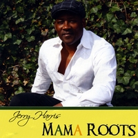 Jerry Harris | Mama Roots
