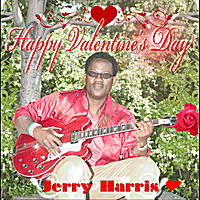 Jerry Harris | Happy Valentine's Day
