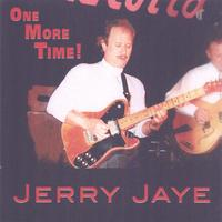 Jerry Jaye | One More Time