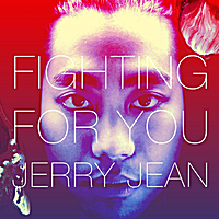 Jerry Jean | Fighting for You