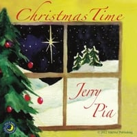 Jerry Pia | Christmas Time