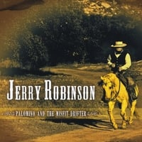 Jerry Robinson | Palomino and the Misfit Drifter
