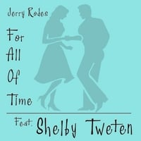 Jerry Rodes | For All of Time
