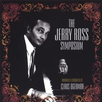 World Famous Claus Ogerman Conducts | The Jerry Ross Symposium