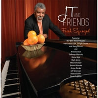 Jerry Tolson | JT and Friends: Fresh Squeezed