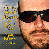 Jerry Wayne Jodice and Lost Cat | Half Moon Blues