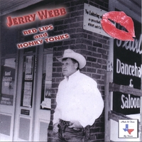 Jerry Webb | Red Lips And Honkytonks