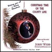 Jerry Webb | Christmas Time On The County Line