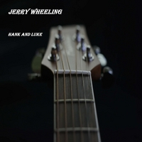 Jerry Wheeling | Hank and Luke