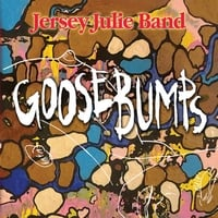 Jersey Julie Band | Goosebumps