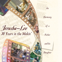 Jerusha Lee Music | Jerusha-Lee, 30 Years In The Makin'