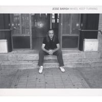 Jesse Barish | Wheel Keep Turning
