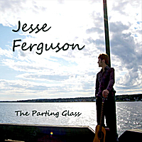 Jesse Ferguson | The Parting Glass