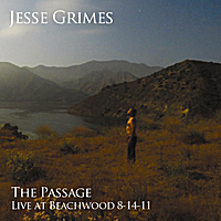 Jesse Grimes | The Passage (Live at Beachwood, 8-14-11)