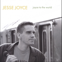 Jesse Joyce | Joyce To The World