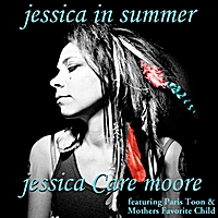 Jessica Care Moore | Jessica in Summer