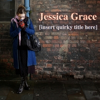 Jessica Grace | Insert Quirky Title Here