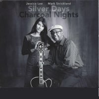 Jessica Lee & Mark Strickland | Silver Days Charcoal Nights