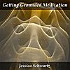 Jessica Schwartz: Getting Grounded Meditation