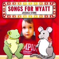 Jessica Stone | Songs for Wyatt
