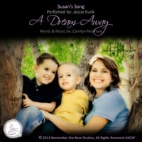 Jessie Funk | Susan's Song: A Dream Away