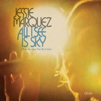 Jessie Marquez | All I See Is Sky