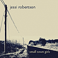 Jessi Robertson | Small Town Girls
