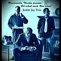 Jestin Jay Trio | Where the Old School Meets the New School