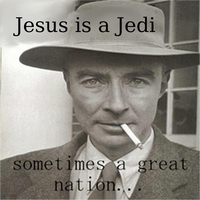 Jesus Is a Jedi | Sometimes a Great Nation...