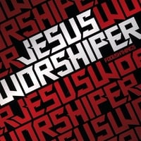 Jesus-Worshiper | Foolish Things
