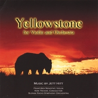 Jett Hitt | Yellowstone for Violin and Orchestra