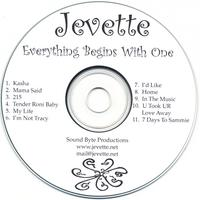 Jevette | Everything Begins With One