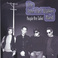 John Earl Walker | People Are Talkin'