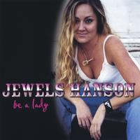 Jewels Hanson | Be A Lady
