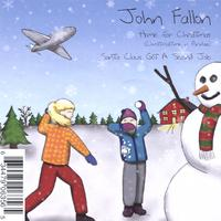John Fallon | Home For Christmas (Christmastime In Paradise), Santa Claus Got A Second Job